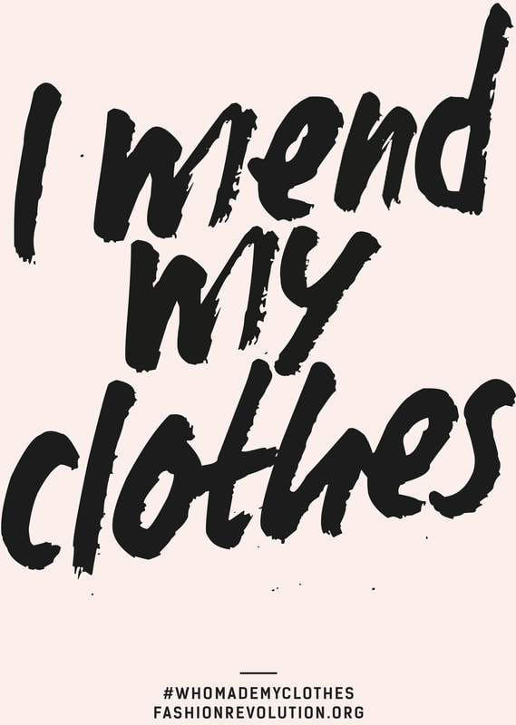 I mend my clothes fashion revolution